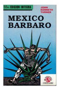 MÉXICO… ¿BÁRBARO?